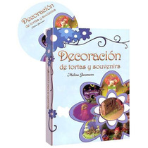 Decoración De Tortas Y Souvenirs 1 Vol + 1 Cd Euromexico