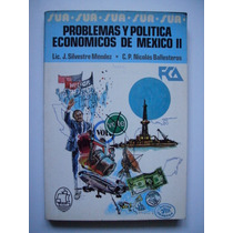 Problemas Y Política Económicos De México 2 - 1982 - Maa