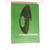 Proyecto De Semiotica E. Garroni Ed: Gustavo Gilli
