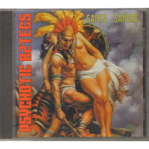 Psychotic Aztecs - Santa Sangre ( Rock Mexicano En Usa ) Cd