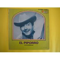 El Piporro Lalo Gonzalez. 1973. L.p. Discos Musart. Trebol