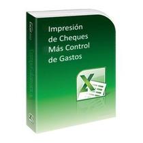 Programa Impresión De Cheques En Excel Y Control De Gastos