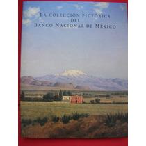 La Colección Pictórica Del Banco Nacional De México