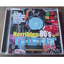 Horribles 80 S De Telehit Cd 2007. Ana Martin,tatiana Mdn