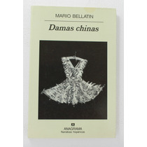 Damas Chinas / Mario Bellatin