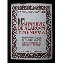 D. Juan Ruiz De Alarcón Y Mendoza