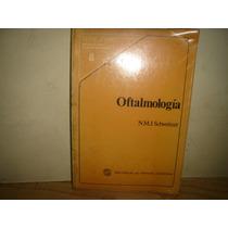 Oftalmología - N. M. J. Schweitzer
