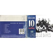 Chicos De Barrio Collecion 10.1a Ed 2001,muy Buenas Cond Hwo
