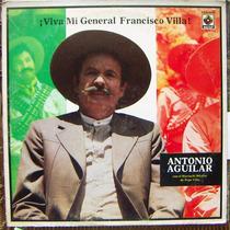 Bolero, Antonio Aguilar ¡viva Mi Gral Francisco Villa! Idd