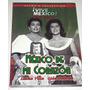 Dvd: M�xico De Mi Coraz�n (1964) Lola Beltran, Lucha Villa
