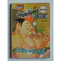 1966 El Anillo Del Ogro Cuentitos Con Cine #26 Edar Comic