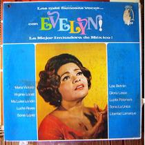 Bolero, Las Más Famosas Voces Con Evelyn, Lp 12´, Hwo.