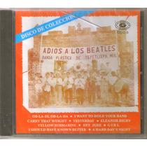 Adios A Los Beatles - Banda Plastica De Tepetlixpa Mexico Cd