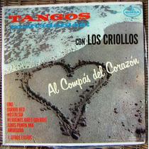 Tango ,los Criollos. (tangos Inolvidables) Lp12. Css