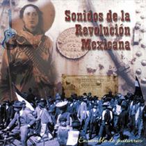 Cd Sonidos De La Revolución Mexicana