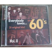 Everybody Loves The 60 S Vol 2 Cd Nacional Unica Ed 1996 Fdp
