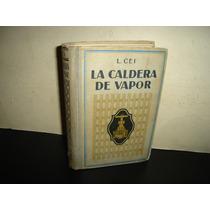 La Caldera De Vapor - Leonieri Cei - 1925