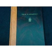 Manual Del Submarinismo, Ediciones Roca, México, 1990, 553