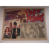 Piporro , El Padre Pistolas , Cartel( Lobby Card )