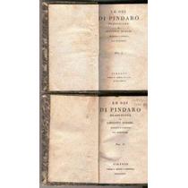 Le Odi Di Pindaro.2ts 1827.antiguos En Italiano Oportunidad