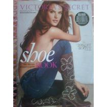 Victorias Secret Catalogo 2006 Jeans Botas Bolsas Zapatos