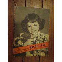 Almanaque Dulce 1955 ( Recetario De Repostería )