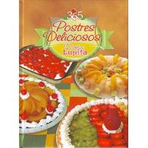 365 Postres Deliciosos Doña Lupita 1 Vol Ibalpe
