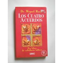 Los Cuatro Acuerdos Miguel Ruiz Envio Gratis