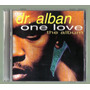 Dr Alban One Love The Album Cd De Coleccion 1a Ed.1992 Sp0