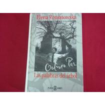 Elena Poniatowska, Octavio Paz, Las Palabras Del Árbol