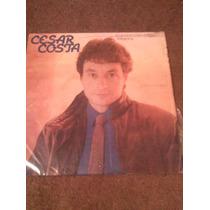 Disco Lp De Cesar Costa Sorprendentemente Tierno