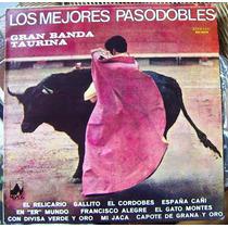 Bolero, Gran Banda Taurina, Los Mejores Pasodobles,lp12´,hwo