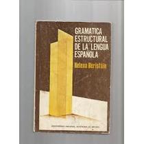 Libro Gramática Estructural De La Lengua Española, Helena B.