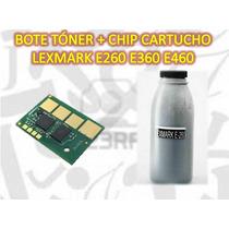 Kit Chip Y Bote Toner Lexmark E260 E360 E460 Idd