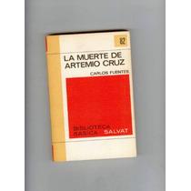 La Muerte De Artemio Cruz Carlos Fuentes