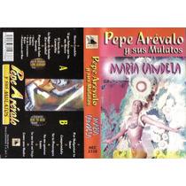 Pepe Arevalo Y Sus Mulatos Maria Candela Cassette Ed 2001