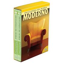 Enciclopedia Del Mueble Moderno 2 Vols Daly