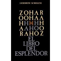 Zohar El Libro Del Esplendor