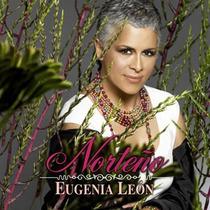 Eugenia León Norteño