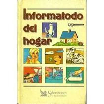 Libro Informatodo Del Hogar, Reader´s Digest.