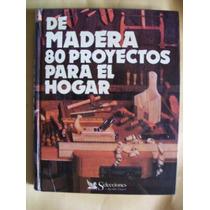 De Madera 80 Proyectos Para El Hogar-selecciones De Readers.