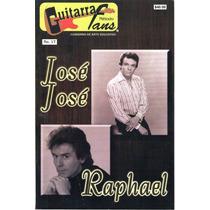 Guitarra Método Fans Núm. 17 José José Y Raphael