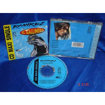 Ramirez - Cd Maxi Single - El Gallinero Mmu