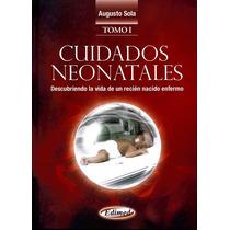 Cuidados Neonatales Augusto Sola 2 Tomos Pdf