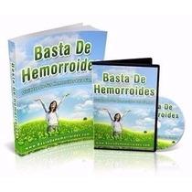 Basta De Hemorroides Y Olvide Sus Hemorroides Para Siempre