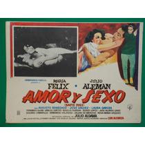Maria Felix Amor Y Sexo Julio Aleman Original Cartel De Cine