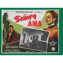 Dolores Del Rio Señora Ama Jose Suarez Orig Cartel De Cine