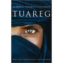 Ebook - El Último Tuareg - Alberto Vázquez-figueroa Pdf Epub