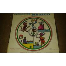 Disco De Acetato Nuevo De Ciudad De Mexico Donde Todo Puede