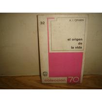 El Origen De La Vida - A. I. Oparin